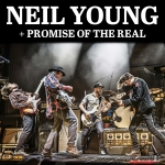 Neil Young + Promise of the Real | 05. Juli 2019