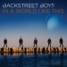 Backstreet Boys - In A World Like This 2014
