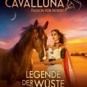 CAVALLUNA – Legende der Wüste