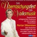 Das Überraschungsfest der Volksmusik gastiert in der SAP ARENA