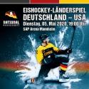 Eishockey-Länderspiel GER vs. USA